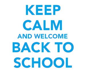 keep-calm-and-welcome-back-to-school